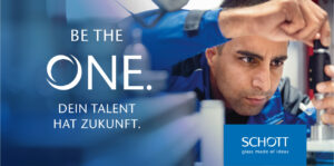 Dein Talent hat Zukunft – SCHOTT AG